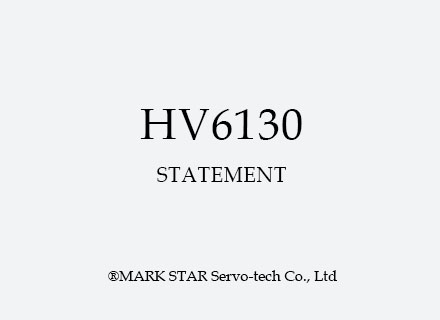 HV6130 Statement